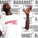 "Definition Africa is a t-shirt business based in Kampala, Uganda. The energy and vitality of Ugandan life is translated into clothing, incorporating local designs and everyday expressions. ""Banange"" is a saying used in Luganda and loosely means"