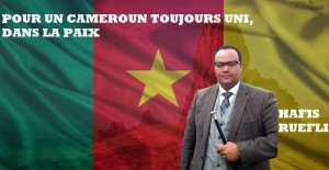 Hafis Ruefli for a stronger and United Cameroon