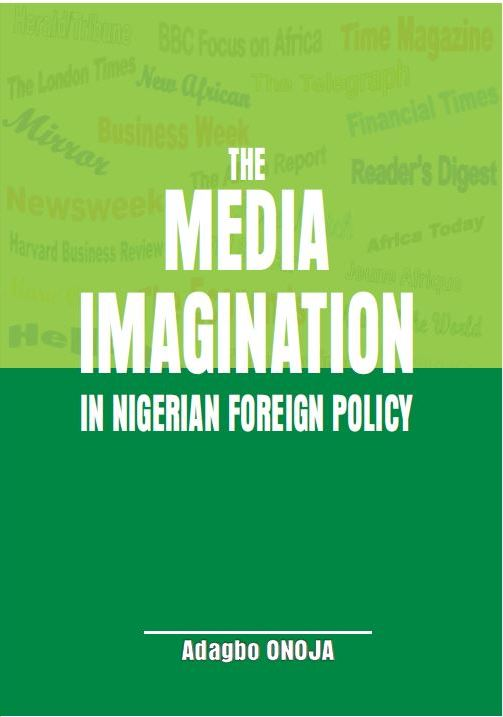 The Media Imagination in Nigerian Foreign Policy